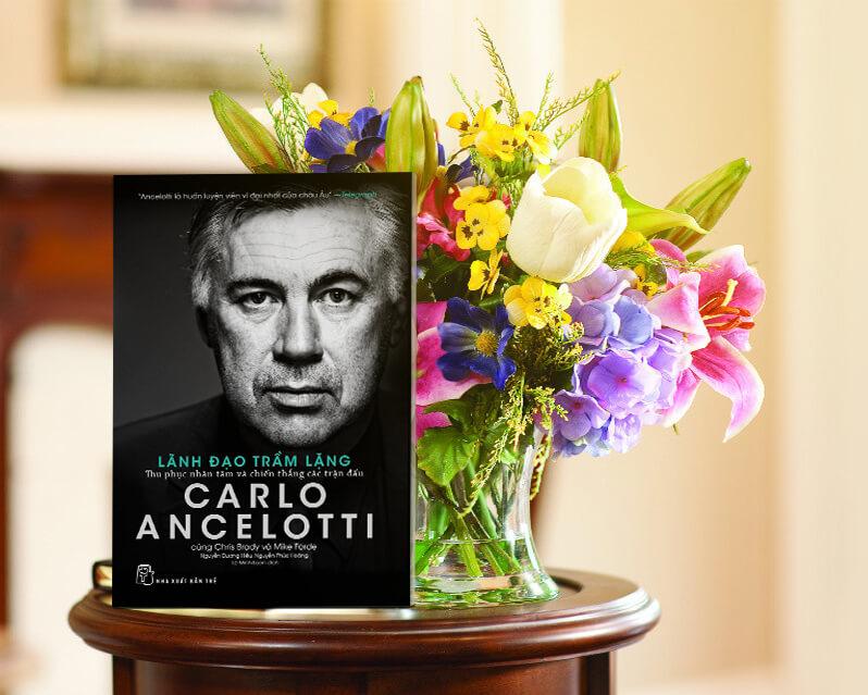 Carlo Ancelotti - Nghệ Thuật Lãnh Đạo Trầm Lặng